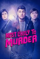 Most Likely to Murder izle