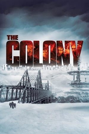 Koloni – The Colony 2013 Filmi Full HD Full izle